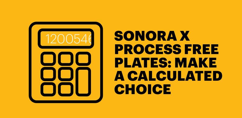 Sonora x process free plates calculator